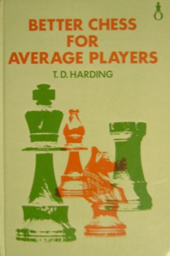 9780192175519: Better Chess for Average Chess-players