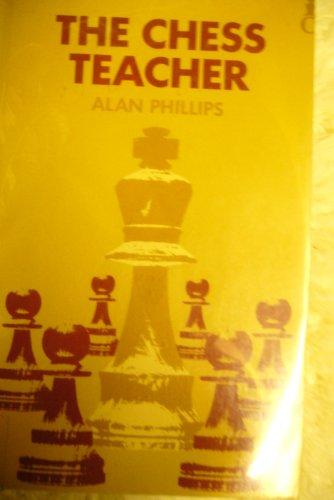 9780192175601: The chess teacher (Oxford chess books)