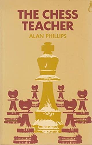 9780192175618: The Chess Teacher (Oxford chess books)