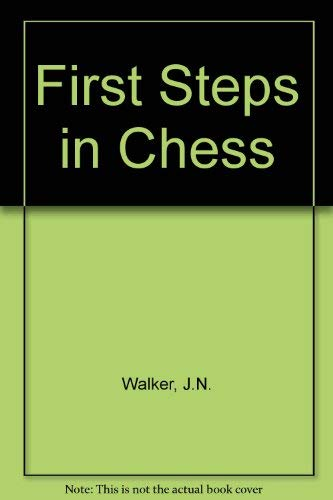 9780192175748: First Steps in Chess (Oxford chess books)
