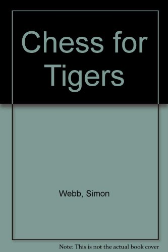 9780192175755: Chess for Tigers