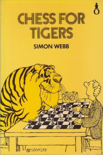 9780192175762: Chess for Tigers