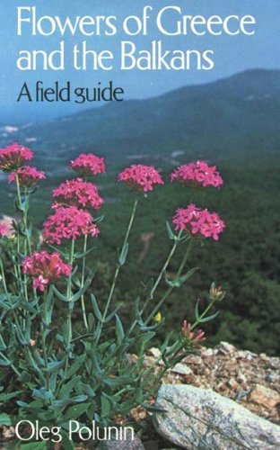 9780192176264: The Flowers of Greece and the Balkans: A Field Guide