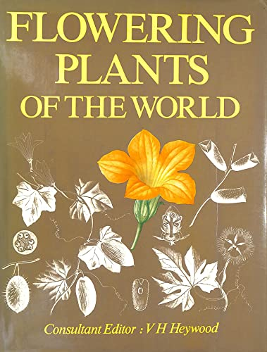 9780192176745: Flowering Plants of the World