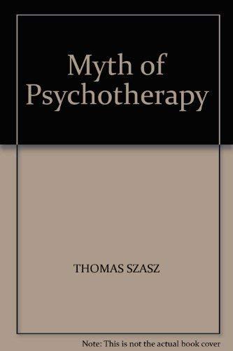9780192176769: Myth of Psychotherapy