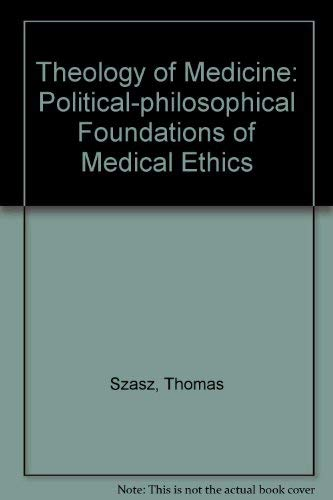 9780192176783: Theology of Medicine