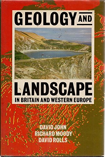 9780192176868: Geology and Landscape in Britain and Western Europe