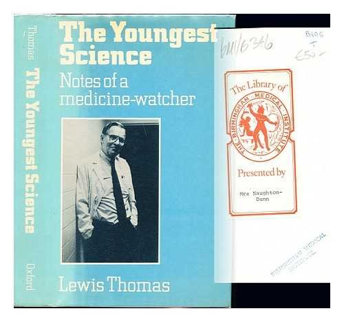 9780192177353: The Youngest Science: Notes of a Medicine Watcher