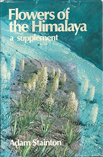 9780192177568: Flowers of the Himalaya: A Supplement
