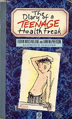 9780192177612: The Diary of a Teenage Health Freak