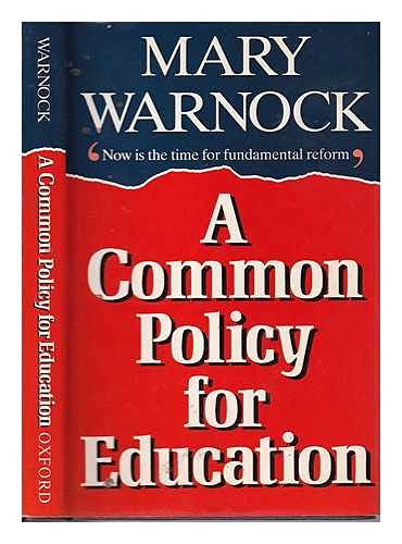 A Common Policy for Education: Warnock, Mary