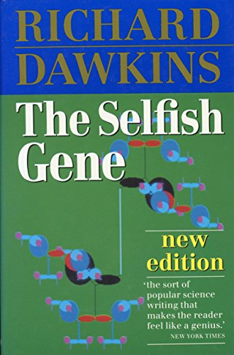 The Selfish Gene: New Edition: Dawkins, Richard