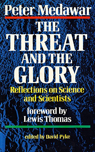 9780192177780: The Threat and the Glory: Reflections on Science and Scientists