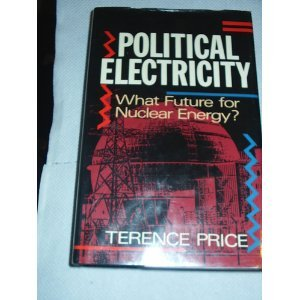 9780192177803: Political Electricity: What Future for Nuclear Energy?
