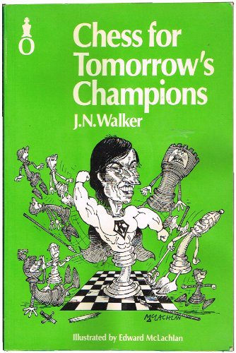 9780192178046: Chess for Tomorrow's Champions (Oxford Chess Books)