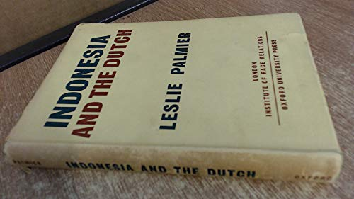 Indonesia and the Dutch: Leslie Palmier