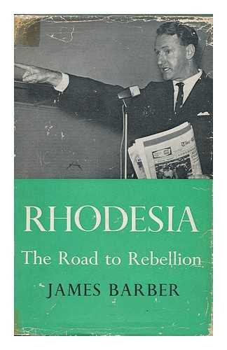 Rhodesia (Institute of Race Relations) (0192181688) by Barber, James