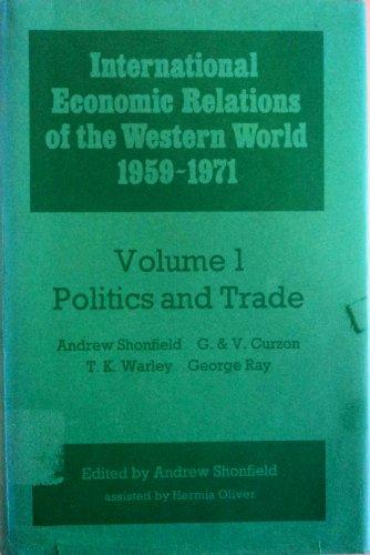9780192183149: International Economic Relations of the Western World, 1959-71: Politics and Trade v. 1 (R.I.I.A.)