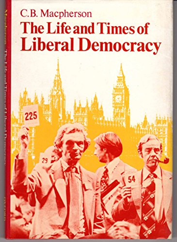 9780192191205: Life and Times of Liberal Democracy