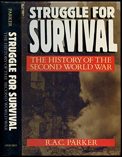 Struggle for Survival. The History of the Second World War