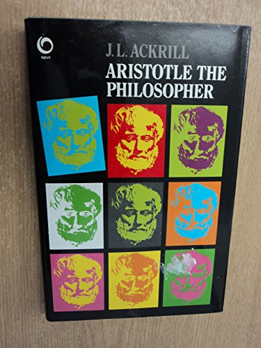 9780192191311: Aristotle the Philosopher