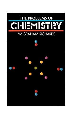 9780192191915: The Problems of Chemistry (O P U S)