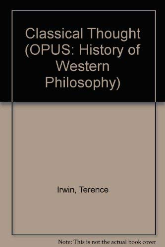 9780192191960: Classical Thought (OPUS: History of Western Philosophy)