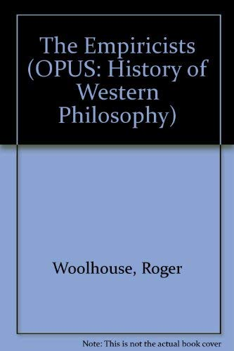 9780192192073: The Empiricists (OPUS: History of Western Philosophy)