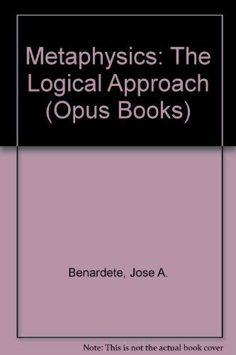 9780192192172: Metaphysics: The Logical Approach (Opus Books)