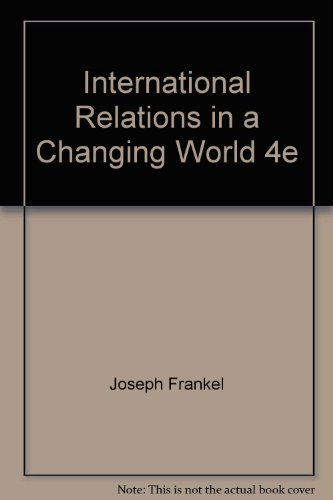 9780192192332: International Relations in a Changing World 4e (OPUS)