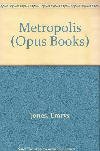 9780192192356: Metropolis (Opus Books)