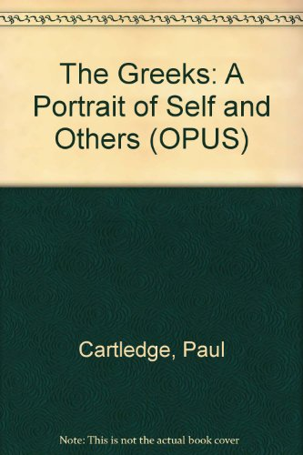 9780192192660: The Greeks: A Portrait of Self and Others
