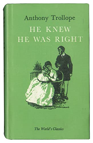 He Knew He Was Right (World's Classics): Trollope, Anthony