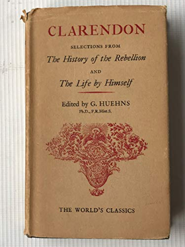 9780192505446: History of the Rebellion and Civil Wars in England Begun in the Year 1641 (World's Classics)