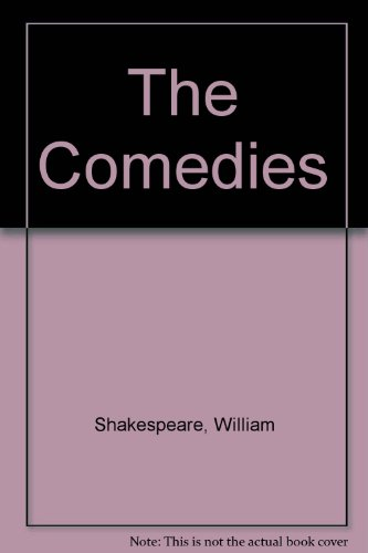 Complete Works: Comedies, Histories, Tragedies: Shakespeare, William