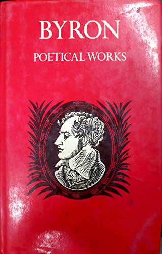 9780192541185: The Poetical Works of Byron