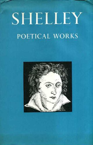 Shelley: Poetical Works (0192541439) by Percy Bysshe Shelley