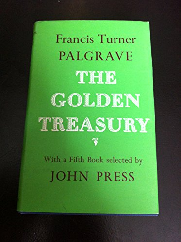 9780192541567: The Golden Treasury of the Best Songs and Lyrical Poems in the English Language (Oxford Standard Authors)