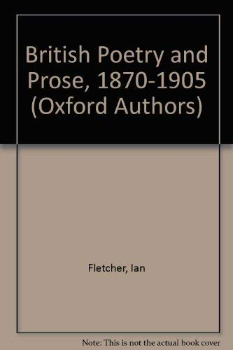 9780192541864: British Poetry and Prose, 1870-1905 (Oxford Authors S.)