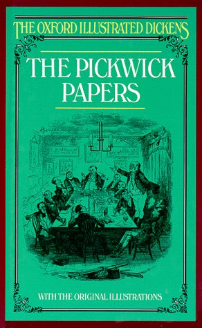 9780192545015: The Pickwick Papers (Oxford Illustrated Dickens)