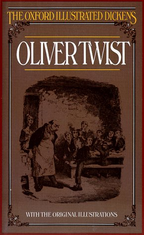 9780192545053: Oliver Twist (Oxford Illustrated Dickens)