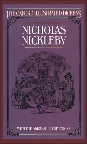9780192545084: Nicholas Nickleby (New Oxford Illustrated Dickens)