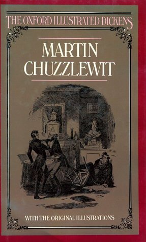 9780192545091: Martin Chuzzlewit (The Oxford Illustrated Dickens)