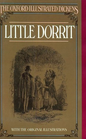 9780192545121: Little Dorrit (Oxford Illustrated Dickens)