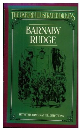 9780192545138: Barnaby Rudge (Oxford Illustrated Dickens)