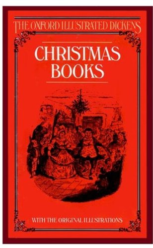 9780192545145: Christmas Books (New Oxford Illustrated Dickens)