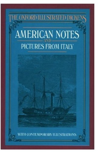9780192545190: American Notes and Pictures From Italy (Oxford Illustrated Dickens)