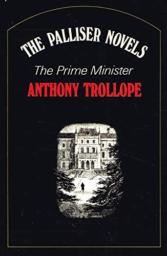 Prime Minister (His The Palliser novels): Trollope, Anthony