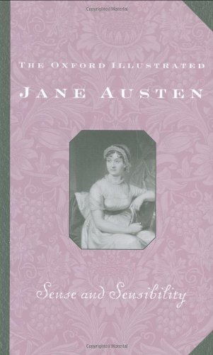 9780192547019: Sense and Sensibility: 001 (Oxford Illustrated Jane Austen)