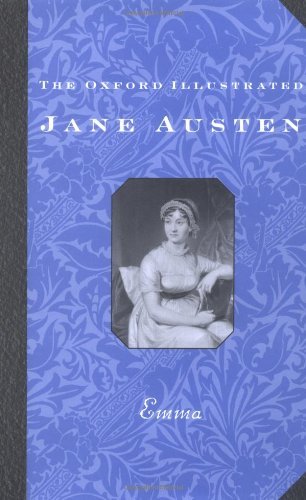 9780192547040: Emma (The Oxford Illustrated Jane Austen, Vol. 4)